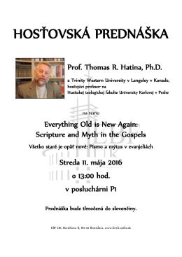 O Písme a mýtoch v evanjeliách prednáša prof. Hatina z Kanady