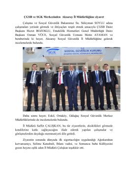 ÇGSB ve SGK Merkezinden Aksaray İl Müdürlüğüne ziyaret