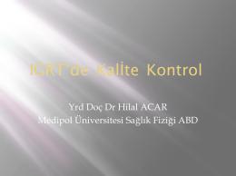 IGRT`de Kalİte Kontrol - medikal fizik derneği