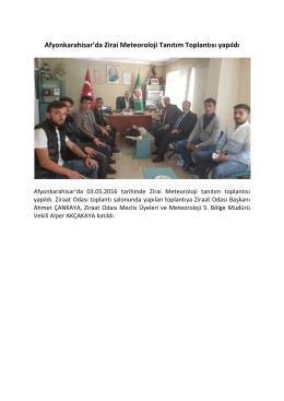 Afyonkarahisar`da Zirai Meteoroloji Tanıtım Toplantısı yapıldı