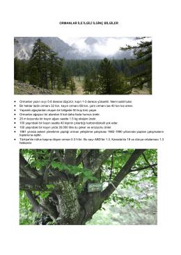 ORMANLAR İLE İLGİLİ İLGİNÇ BİLGİLER • Ormanlar yazın ısıyı 5