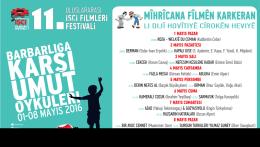 11. Uluslararası İşçi Filmleri Festival Viranşehir Gösterim Programı
