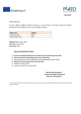 03.05.2016 Değerli Öğrenciler, Erasmus+ Öğrenci Değişim