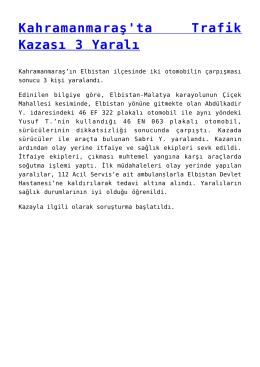Kahramanmaraş`ta Trafik Kazası 3 Yaralı