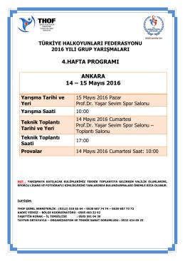 ANKARA 14 – 15 Mayıs 2016 4.HAFTA PROGRAMI