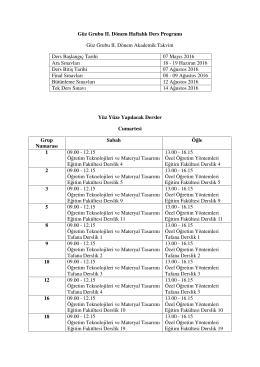 Güz Grubu II. Dönem Haftalık Ders Programı Güz Grubu II. Dönem