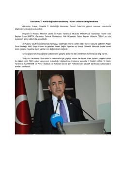 Gaziantep İl Müdürlüğünden Gaziantep Ticaret Odasında