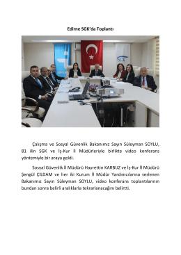 Edirne SGK`da Toplantı - Sosyal Güvenlik Kurumu
