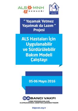 ALS Hastaları İçin Uygulanabilir ve Sürdürülebilir Bakım Modeli