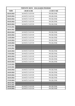 TARİH ( 08.00-12.00) ( 13.00-17.00) 02.05.2016 KONSÜLTASYON
