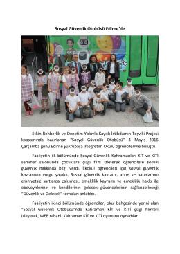 Sosyal Güvenlik Otobüsü Edirne`de