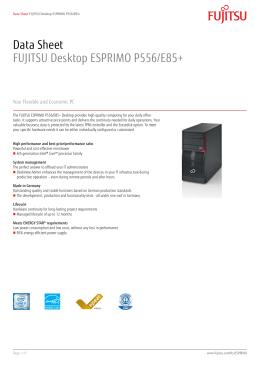 Data Sheet FUJITSU Desktop ESPRIMO P556/E85+