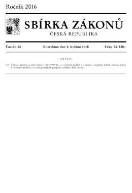 Zákon, kterým se mění zákon č. 111/1998 Sb., o