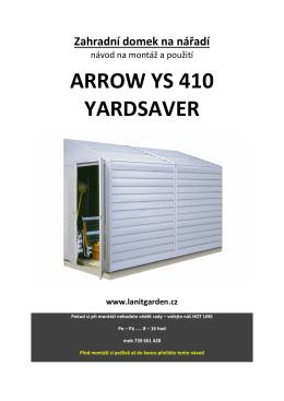 Návod na montáž a údržbu - domek ARROW YARDSAVER 410