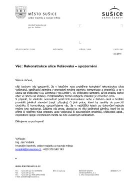 Věc: Rekonstrukce ulice Volšovská – upozornění