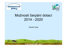 Zdeněk Celta - Možnosti čerpání dotací 2014