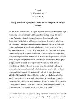Posudek na diplomovou práci Bc. Jiřího Dyndy Byliny o bohatýru