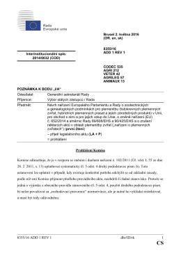 8355/16 ADD 1 REV 1 dhr/ID/rk 1 Prohlášení Komise Komise