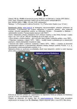 Odjezd: 10. 6. v 10:00 od benzinové pumpy MHD DC na Dělnické ul