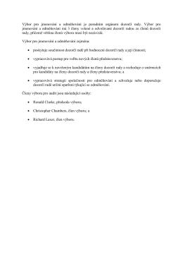 Výbor pro jmenování a odměňování je poradním orgánem dozorčí