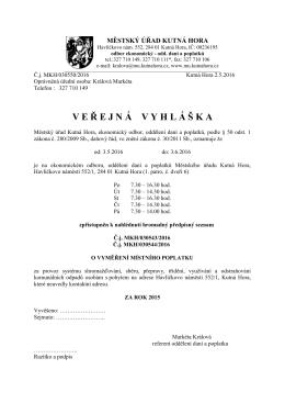 VE Ř EJN Á VYHL Á Š KA - Městský úřad, Kutná Hora