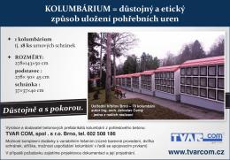 KoLUmBÁrIUm = důstojný a etický způsob uložení pohřebních uren
