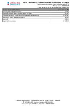 Ceník zdravotnických výkonů a služeb prováděných za úhradu.