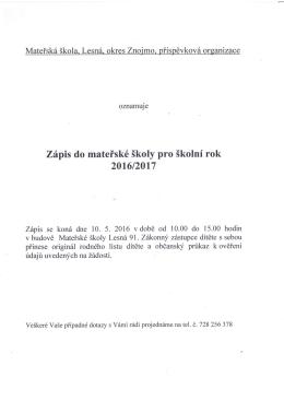 Zápis do mateřské školy Lesná pro školní rok 2016/2017