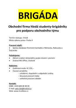 BRIGÁDA Obchodní firma hledá studenty
