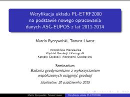 Weryfikacja układu PL-ETRF2000 na podstawie nowego