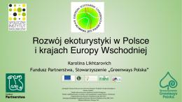 Rozwój ekoturystyki w Polsce i krajach Europy Wschodniej