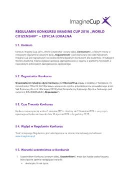 "regulamin konkursu imagine cup 2016 ""world citizenship"""