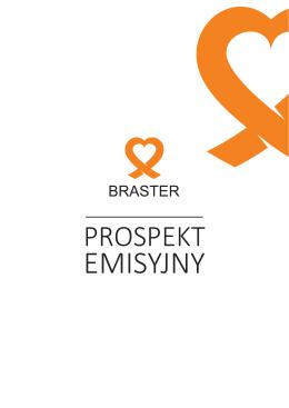 Prospekt emisyjny akcji spółki BRASTER S.A.
