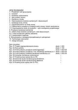 OPIS TECHNICZNY 1. Przedmiot i cel opracowania 2. Inwestor 3