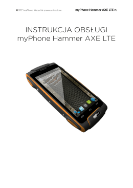 INSTRUKCJA OBSŁUGI myPhone Hammer AXE LTE