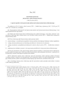 Rozporządzenie MS z dn. 20.06.2015 r. ws. sposobu i trybu