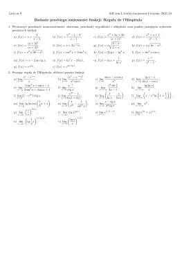 Badanie przebiegu zmienności funkcji. Reguła de l`Hôspitala