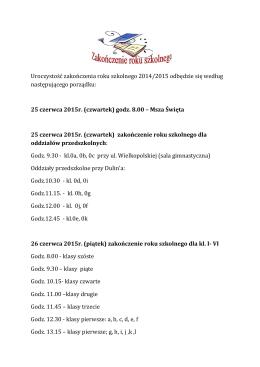 Uroczystość zakończenia roku szkolnego 2014/2015 odbędzie się