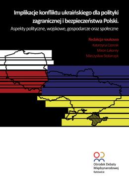 Implikacje konfliktu ukraińskiego dla polityki zagranicznej i