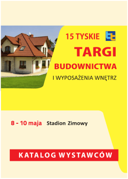 Katalog wystawców 15 Tyskich Targów pdf: 5.96 MB