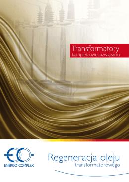 Regeneracja oleju transformatorowego - ENERGO