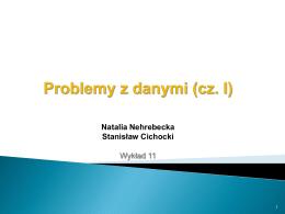 Natalia Nehrebecka Stanisław Cichocki Wykład 11