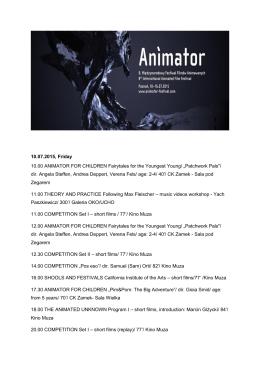 10.07.2015, Friday 10.00 ANIMATOR FOR CHILDREN Fairytales for