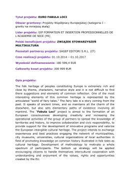 Tytuł projektu: EURO FABULA LOCI Obszar grantowy: Projekty