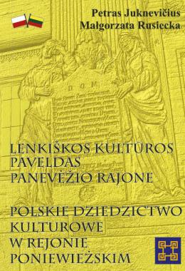 Lenkiškos kultūros paveldas Panevėžio rajone