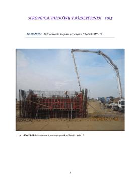 14.10.2015r. Betonowanie korpusu przyczółka P3 obiekt WD-12