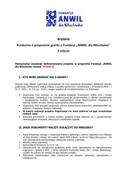 """Kryteria Konkursu o przyznanie grantu z Fundacji """"ANWIL dla"""