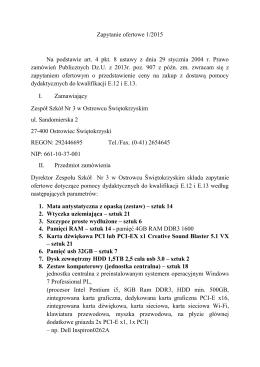 Zapytanie ofertowe 1/2015 Na podstawie art. 4 pkt