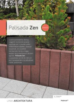Palisada Zen NOWOŚĆ