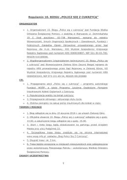 """Regulamin 10. BIEGU """"POLICZ SIĘ Z CUKRZYCĄ"""""""